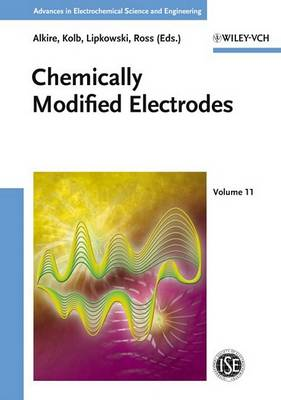 Chemically Modified Electrodes - Advances in Electrochemical Sciences and Engineering (Hardback)