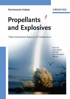 Propellants and Explosives: Thermochemical Aspects of Combustion (Hardback)