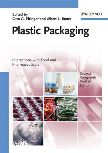 Plastic Packaging: Interactions with Food and Pharmaceuticals (Hardback)