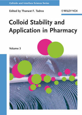 Colloid Stability and Application in Pharmacy - Colloids and Interface Science (VCH) (Hardback)