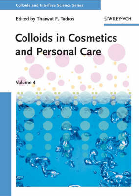 Colloids in Cosmetics and Personal Care - Colloids and Interface Science (VCH) (Hardback)