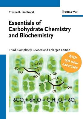 Essentials of Carbohydrate Chemistry and Biochemistry (Paperback)