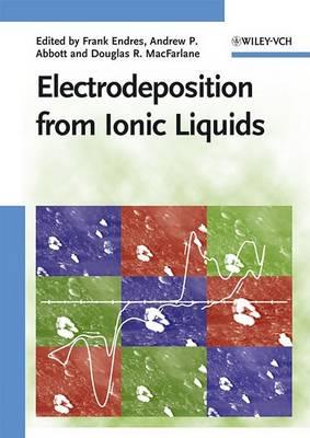 Electrodeposition from Ionic Liquids (Hardback)