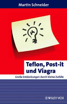 Teflon, Post-it und Viagra - Erlebnis Wissenschaft (Paperback)