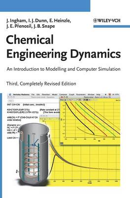 Chemical Engineering Dynamics: An Introduction to Modelling and Computer Simulation Includes CD-ROM (Hardback)
