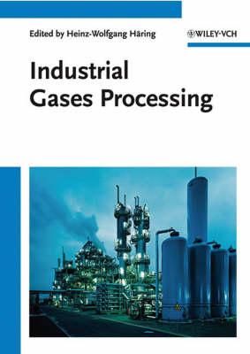 Industrial Gases Processing (Hardback)