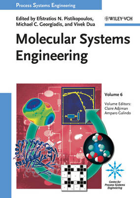 Process Systems Engineering: Molecular Systems Engineering Molecular Systems Engineering - Process Systems Engineering (Hardback)