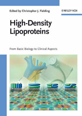 High-Density Lipoproteins: From Basic Biology to Clinical Aspects (Hardback)