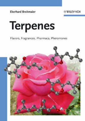 Terpenes: Flavors, Fragrances, Pharmaca, Pheromones (Hardback)