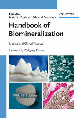 Handbook of Biomineralization: Medical and Clinical Aspects v. 3 (Hardback)