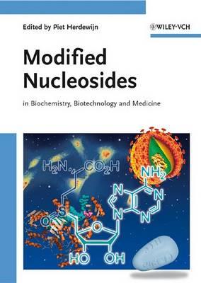 Modified Nucleosides: in Biochemistry, Biotechnology and Medicine (Hardback)