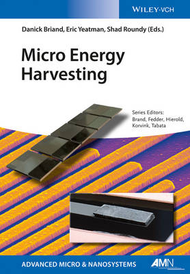 Micro Energy Harvesting - Advanced Micro and Nanosystems (Hardback)
