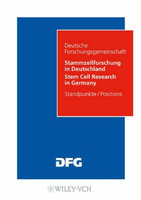 Stammzellforschung in Deutschland: Moglichkeiten Und Perspektiven - Kommissionsmitteilungen Der DFG (Paperback)
