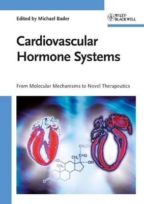 Cardiovascular Hormone Systems: From Molecular Mechanisms to Novel Therapeutics (Hardback)