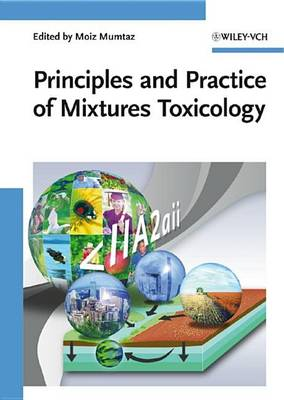 Principles and Practice of Mixtures Toxicology (Hardback)