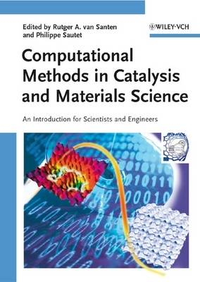 Computational Methods in Catalysis and Materials Science: An Introduction for Scientists and Engineers (Hardback)