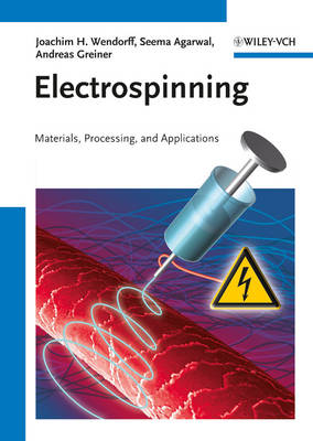 Electrospinning: Materials, Processing, and Applications (Hardback)