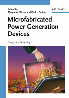 Microfabricated Power Generation Devices: Design and Technology (Hardback)