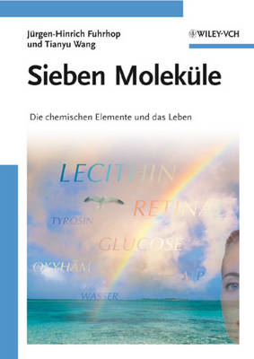 Sieben Molekule: Die chemischen Elemente und das Leben (Paperback)