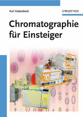 Chromatographie fur Einsteiger (Paperback)