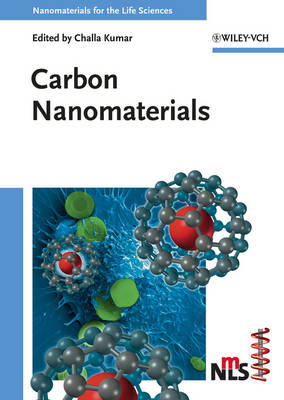 Carbon Nanomaterials - Nanomaterials for Life Sciences (VCH) (Hardback)