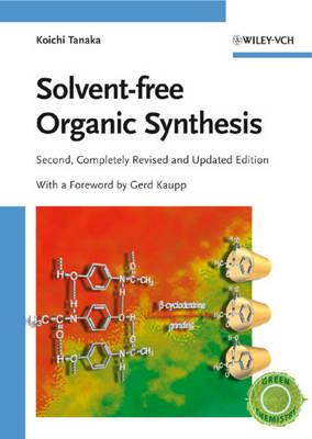 Solvent-free Organic Synthesis (Hardback)