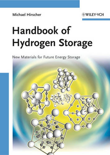 Handbook of Hydrogen Storage: New Materials for Future Energy Storage (Hardback)