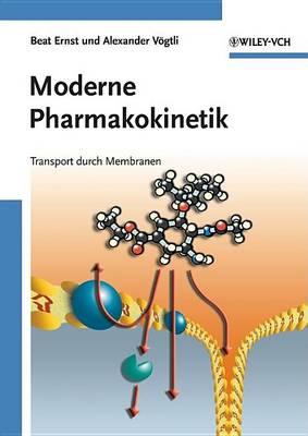 Moderne Pharmakokinetik: Transport Durch Membranen (Hardback)