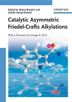Catalytic Asymmetric Friedel-Crafts Alkylations (Hardback)