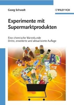Experimente Mit Supermarktprodukten: Eine Chemische Warenkunde - Erlebnis Wissenschaft (Paperback)