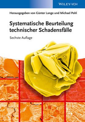 Systematische Beurteilung technischer Schadensfalle (Hardback)