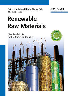 Renewable Raw Materials: New Feedstocks for the Chemical Industry (Hardback)