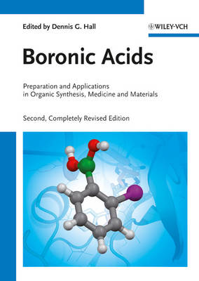 Boronic Acids: Preparation and Applications in Organic Synthesis, Medicine and Materials 2 Volume Set (Hardback)