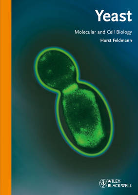 Yeast: Molecular and Cell Biology (Paperback)