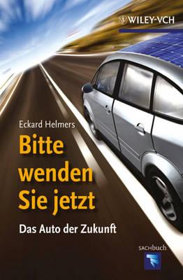 Bitte Wenden Sie Jetzt: Das Auto Der Zukunft - Erlebnis Wissenschaft (Hardback)