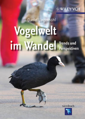 Vogelwelt im Wandel: Trends und Perspektiven (Hardback)
