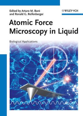 Atomic Force Microscopy in Liquid: Biological Applications (Hardback)