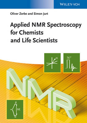 Applied NMR Spectroscopy for Chemists and Life Scientists (Paperback)