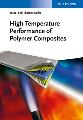 High Temperature Performance of Polymer Composites (Hardback)