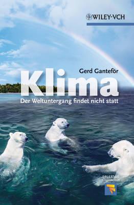 Klima: Der Weltuntergang findet nicht statt - Erlebnis Wissenschaft (Paperback)