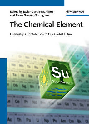 The Chemical Element: Chemistry's Contribution to Our Global Future (Hardback)