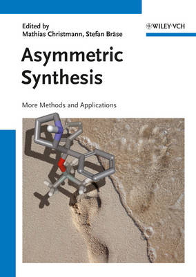 Asymmetric Synthesis II: More Methods and Applications (Paperback)