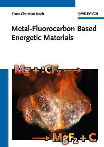 Metal-Fluorocarbon Based Energetic Materials (Hardback)