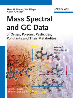 Mass Spectral and GC Data of Drugs, Poisons, Pesticides, Pollutants and Their Metabolites (Hardback)