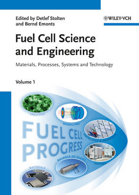 Fuel Cell Science and Engineering: Materials, Processes, Systems and Technology 2 Volume Set (Hardback)