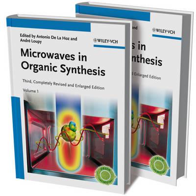 Microwaves in Organic Synthesis: 2 Volume Set (Hardback)