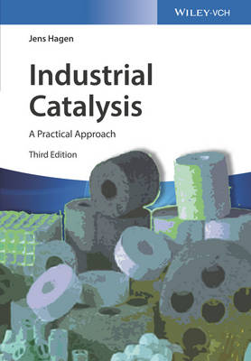 Industrial Catalysis: A Practical Approach (Hardback)