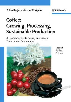 Coffee: Growing, Processing, Sustainable Production (Paperback)