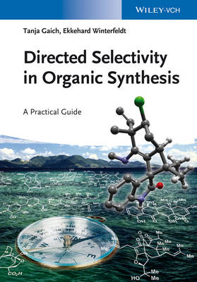 Directed Selectivity in Organic Synthesis: A Practical Guide (Paperback)