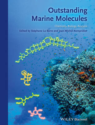 Outstanding Marine Molecules: Chemistry, Biology, Analysis (Hardback)